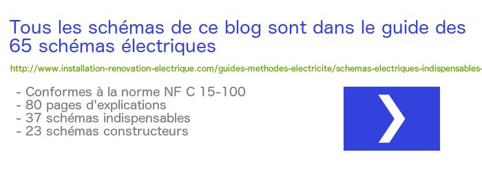 installation electrique - nfc15100 branchement electrique