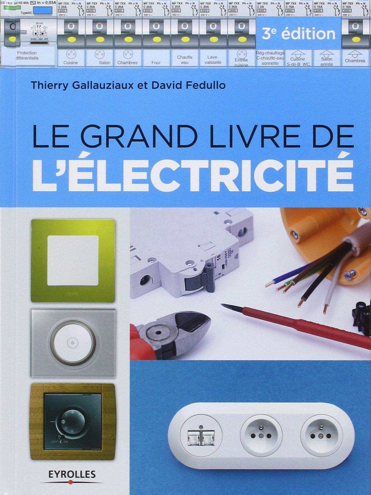 Votre ensemble de guides et formations en lectricit r alisez votre instal - Comprendre l electricite ...