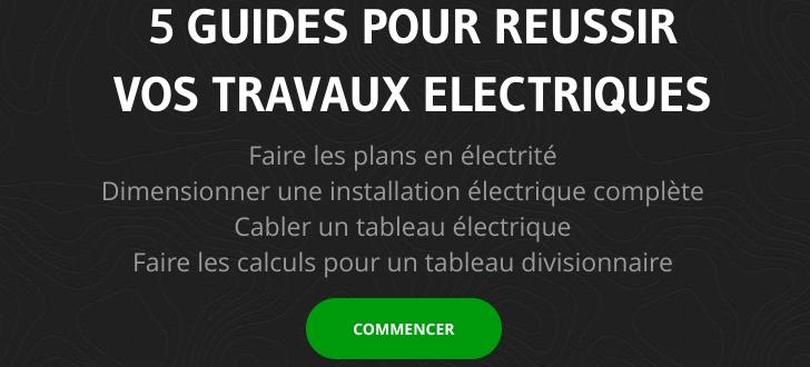 guide pour réaliser une installation électrique
