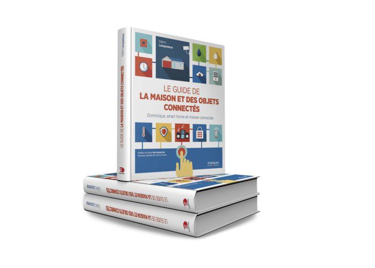 J'ai lu: Le guide de la maison et des objets connectés de Cédric Locqueneux